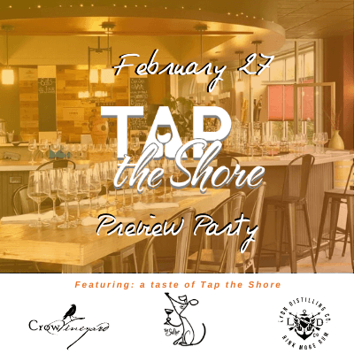 Tap the Shore Preview Party